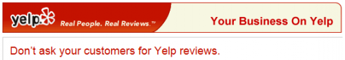 Don't ask your customers for Yelp reviews.