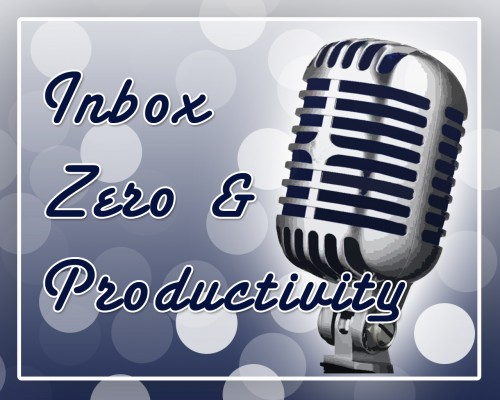 Inbox Zero and Productivity Episode Graphic